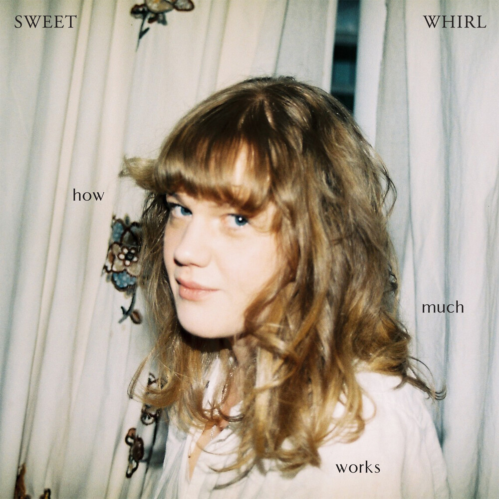 Sweet Whirl - How Much Works (Color Vinyl) (Wht)
