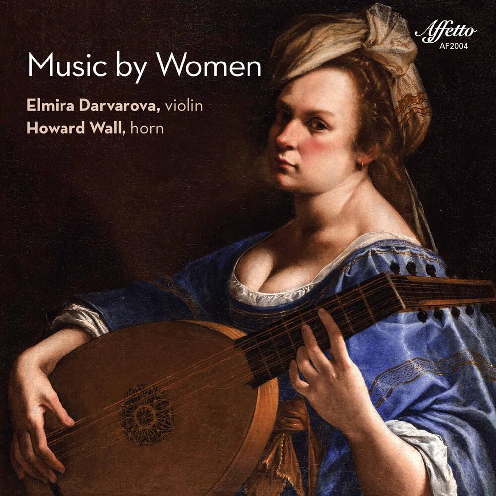 Elmira Darvarova - Music By Women