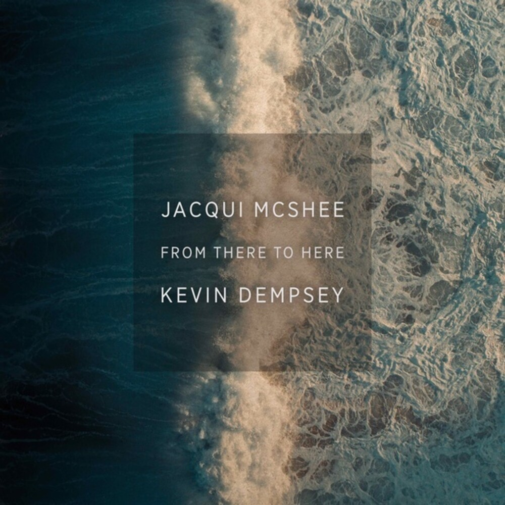 Jacqui Mcshee & Dempsey,Kevin - From There To Here