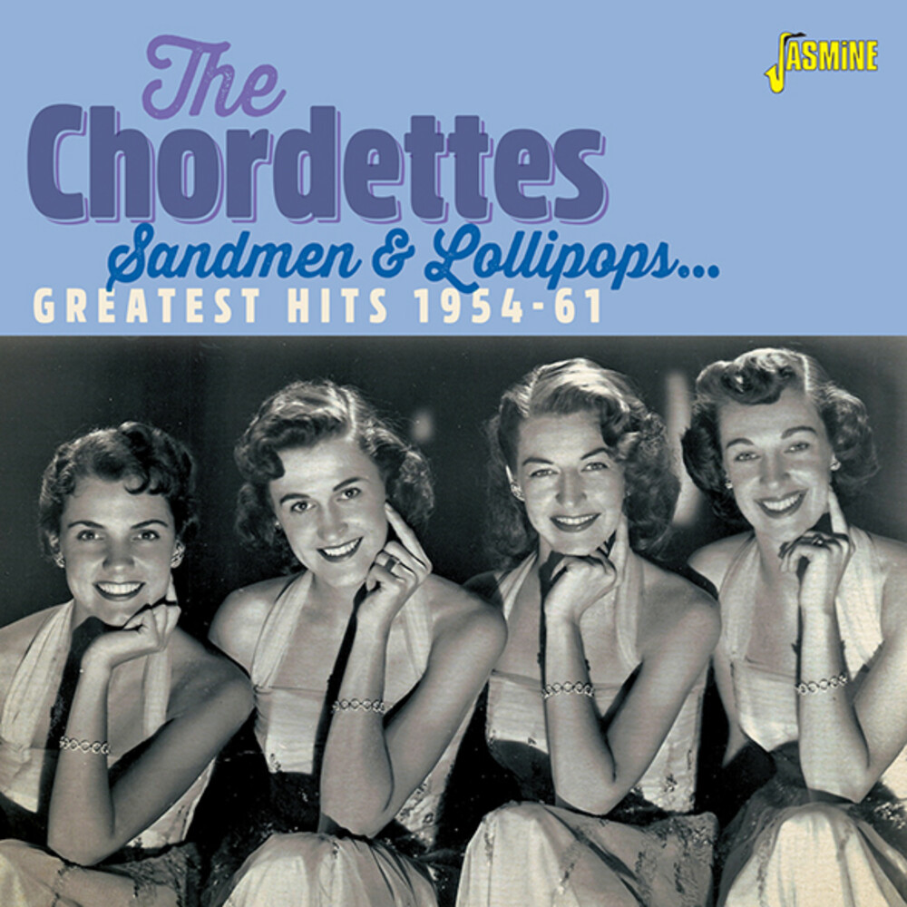 Chordettes - Sandmen & Lollipops: Greatest Hits 1954-1961 (Uk)