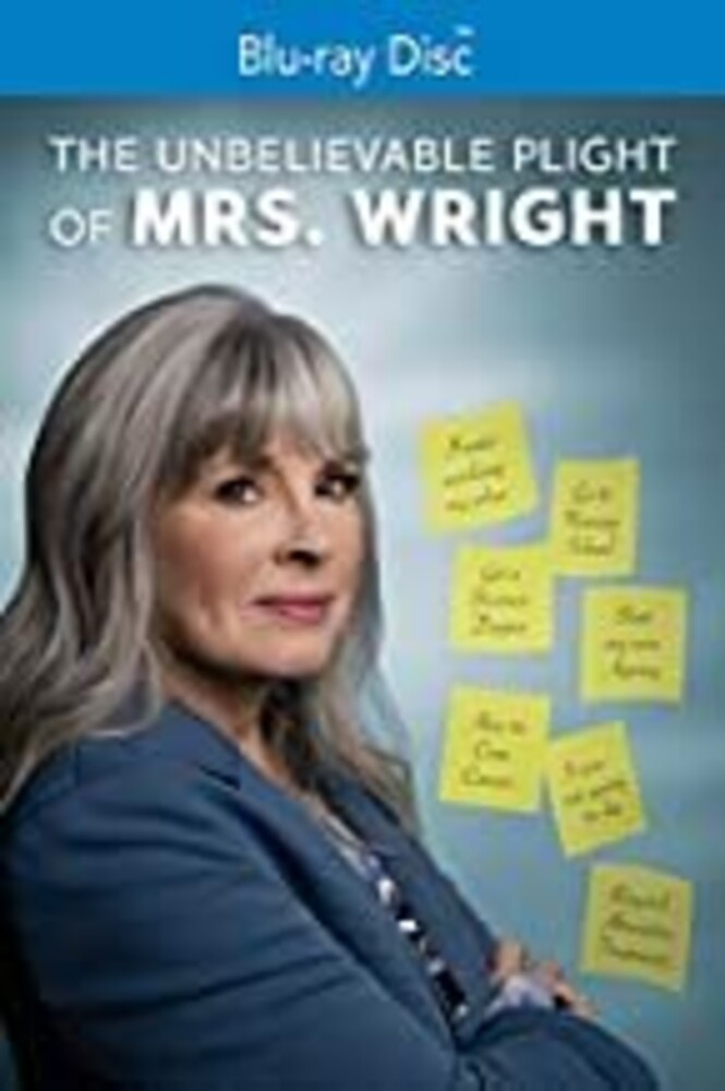 Unbelievable Plight of Mrs Wright - Unbelievable Plight Of Mrs Wright