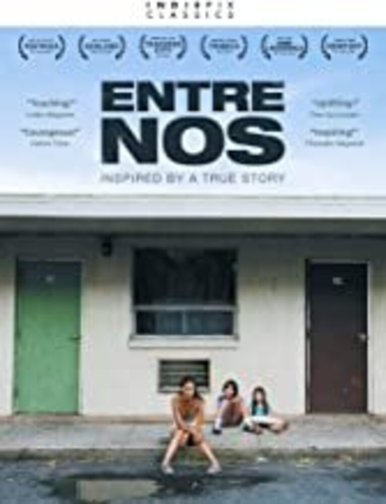 Indiepix Classics: Entre Nos - Entre Nos