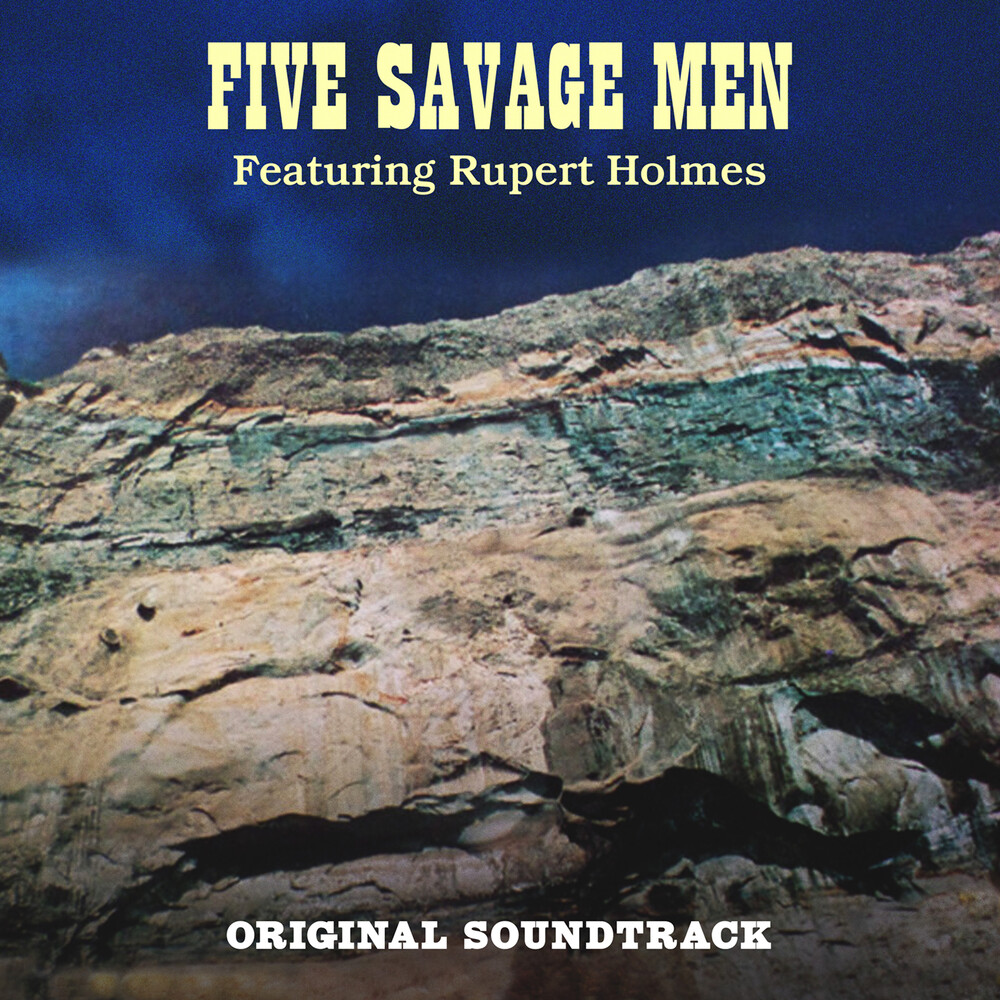Five Savage Men / Rupert Holmes  (Mod) - Five Savage Men (Original Soundtrack)