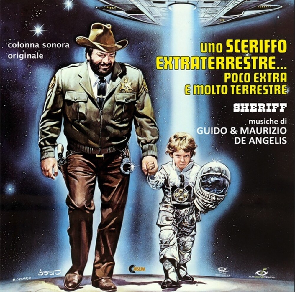 Uno Sceriffo Extraterrestre Poco Extra / O.S.T. - Uno Sceriffo Extraterrestre Poco Extra E Molto (The Sheriff and the Satellite Kid) (Original Soundtrack)