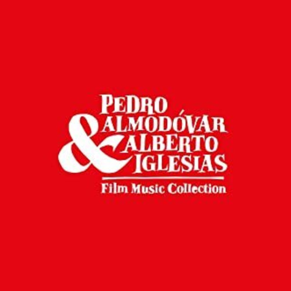 Alberto Iglesias  (Ita) - Pedro Almodovar & Alberto Iglesias: Film Music Collection