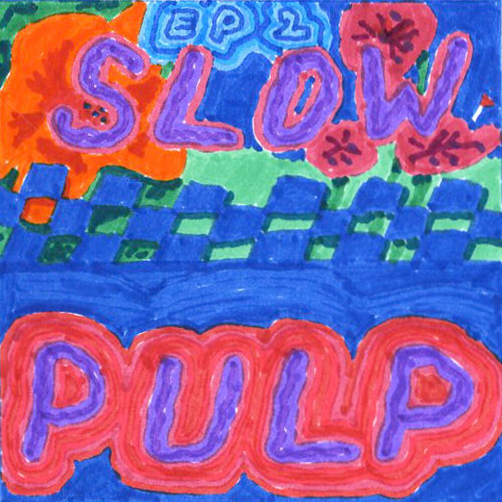 Slow Pulp - Ep2/Big Day [Colored Vinyl]