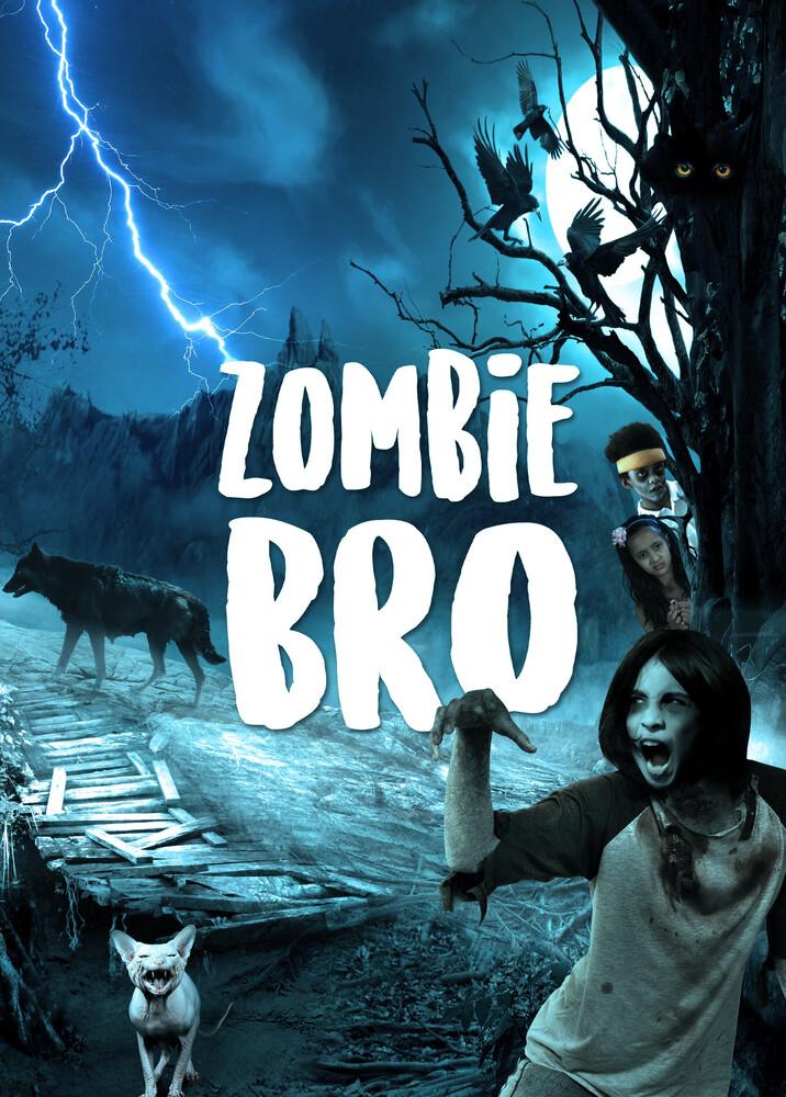 - Zombie Bro