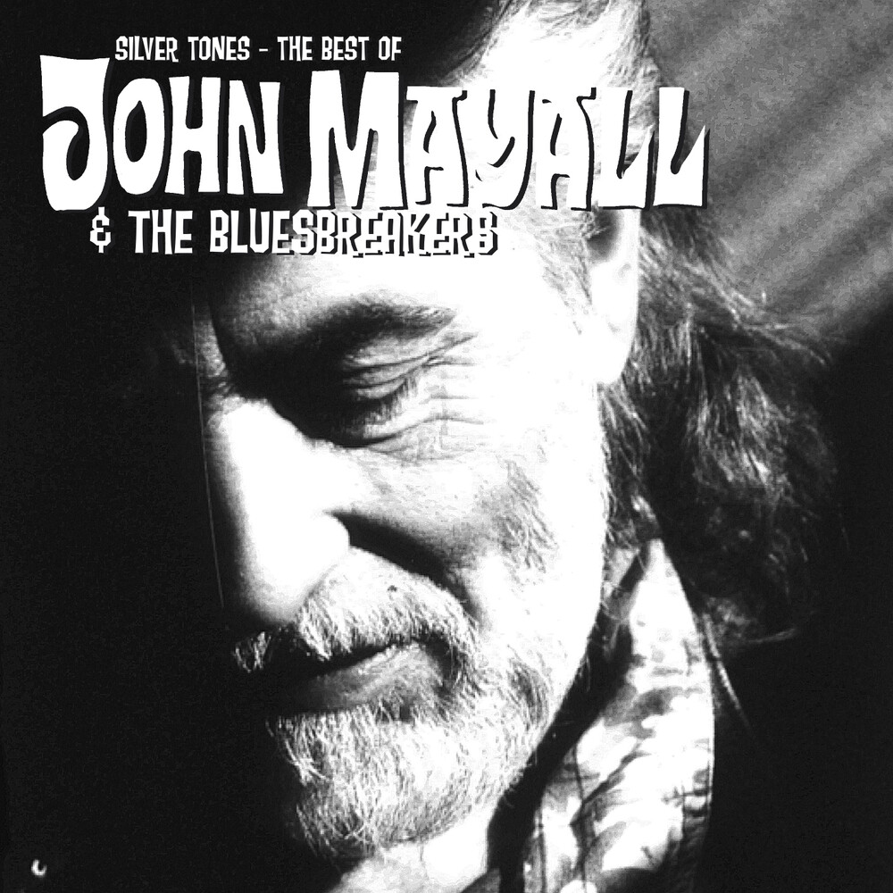 John Mayall  & The Bluesbreakers - Silver Tones: The Best Of (Hol)