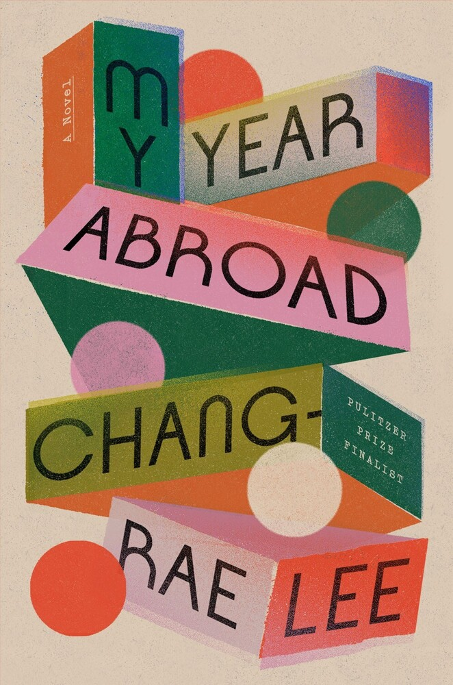 Chang Lee -Rae - My Year Abroad (Hcvr)