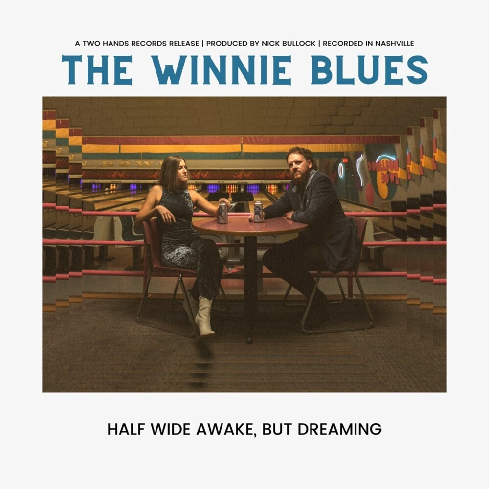 Winnie Blues - Half Wide Awake But Dreaming