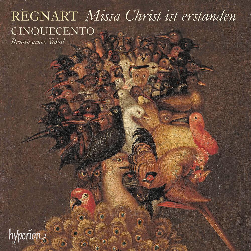 Cinquecento - Regnart: Missa Christ Ist Erstanden