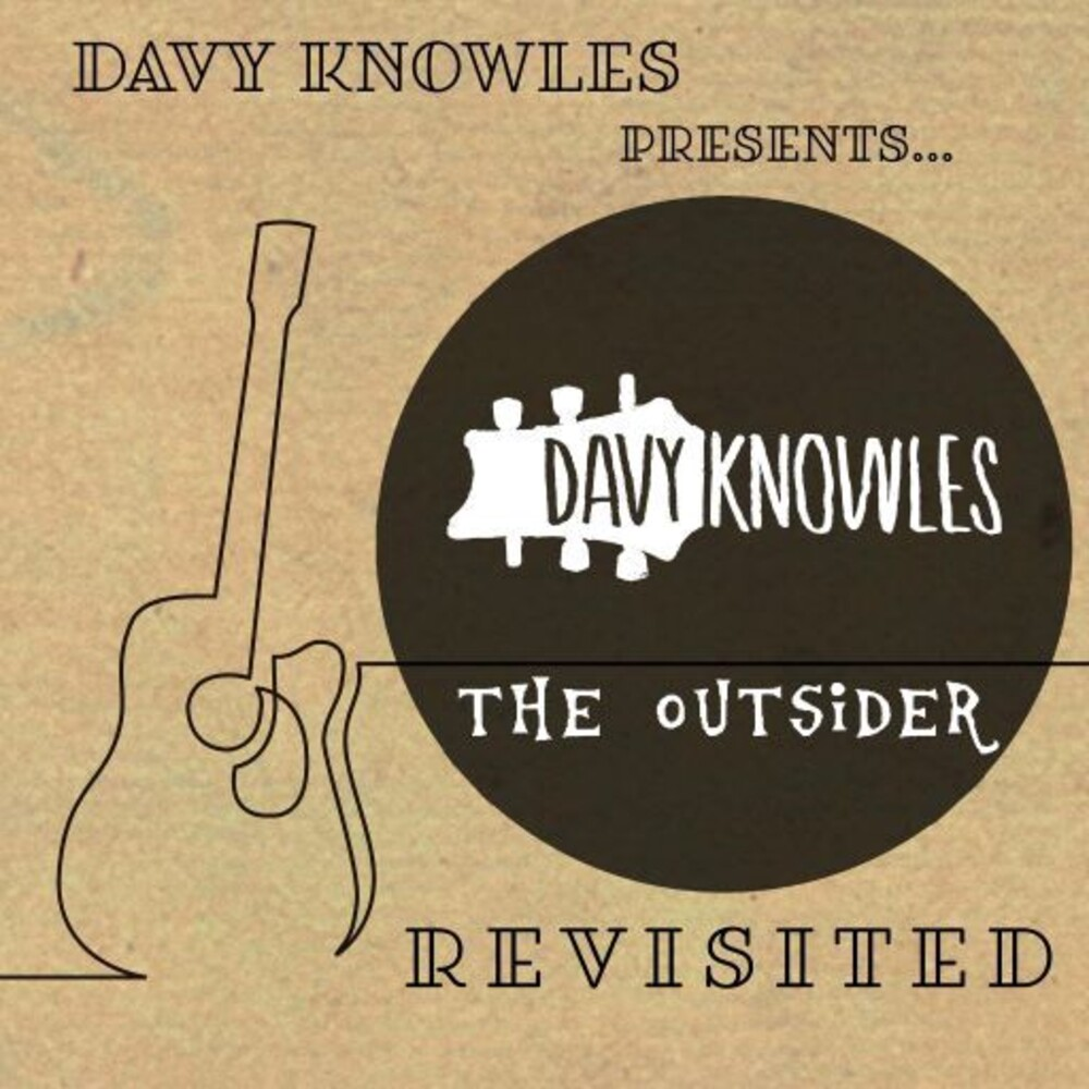 Knowles, Davy - Davy Knowles Presents The Outsider Revisited