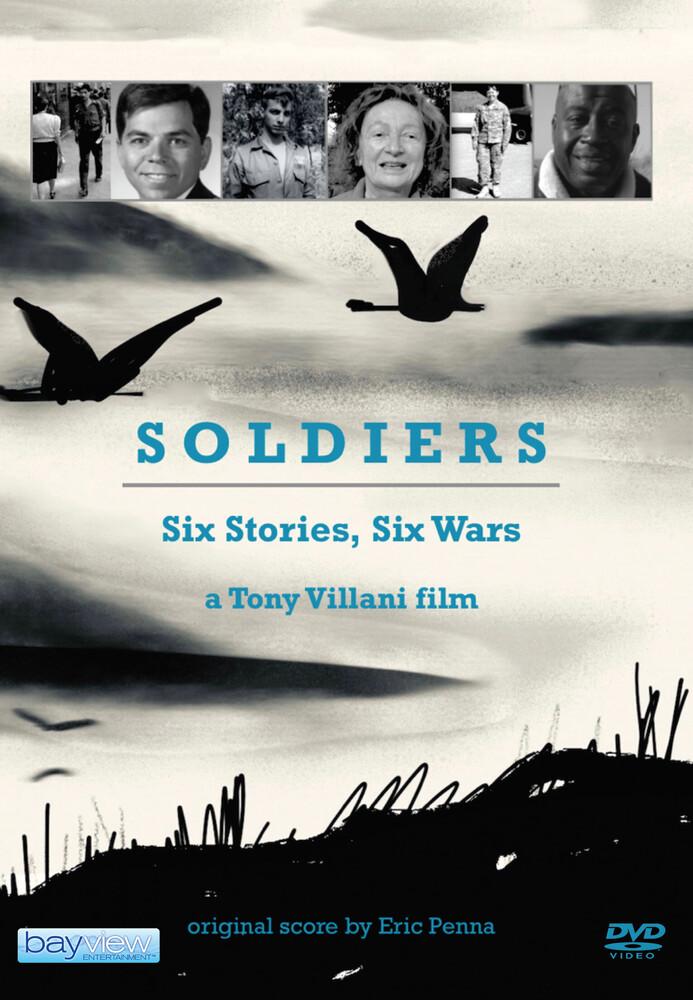 Soldiers: Six Stories Six Wars - Soldiers: Six Stories Six Wars