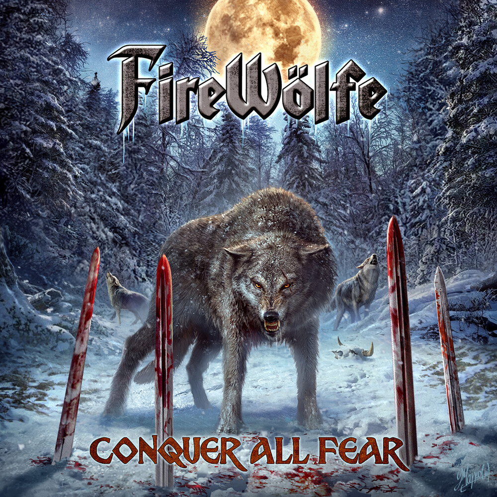 Firewolfe - Conquer All Fear