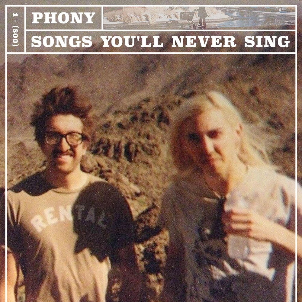 Phony - Songs You'll Never Singsongs You'll Never Sing