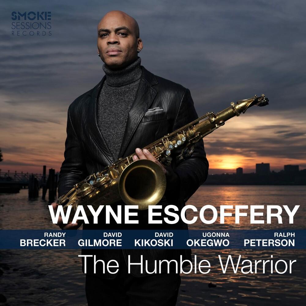 Wayne Escoffery - Humble Warrior