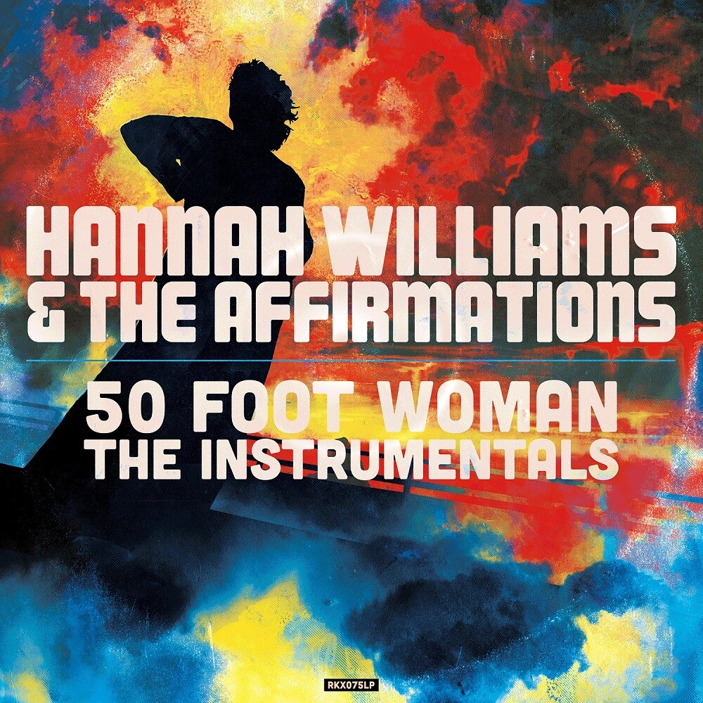 Hannah Williams / Affirmations - 50 Foot Woman - The Instrumentals