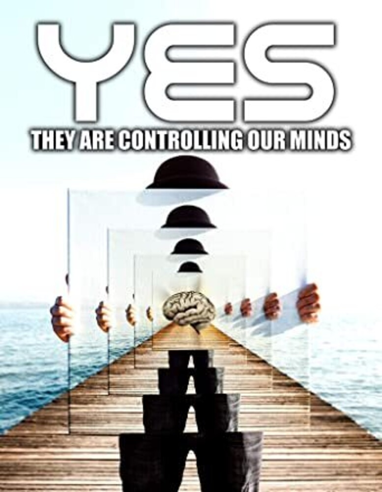 - Yes They Are Controlling Our Minds