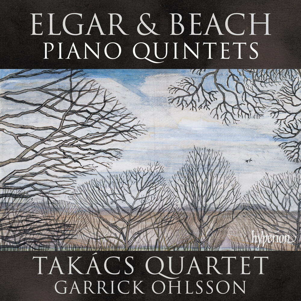Takacs Quartet / Garrick Ohlsson - Elgar & Beach: Piano Quintets
