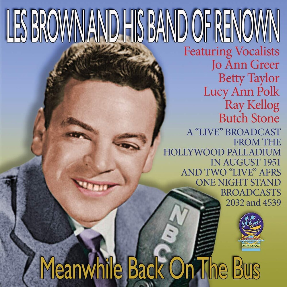 Les Brown - Meanwhile Back On The Bus
