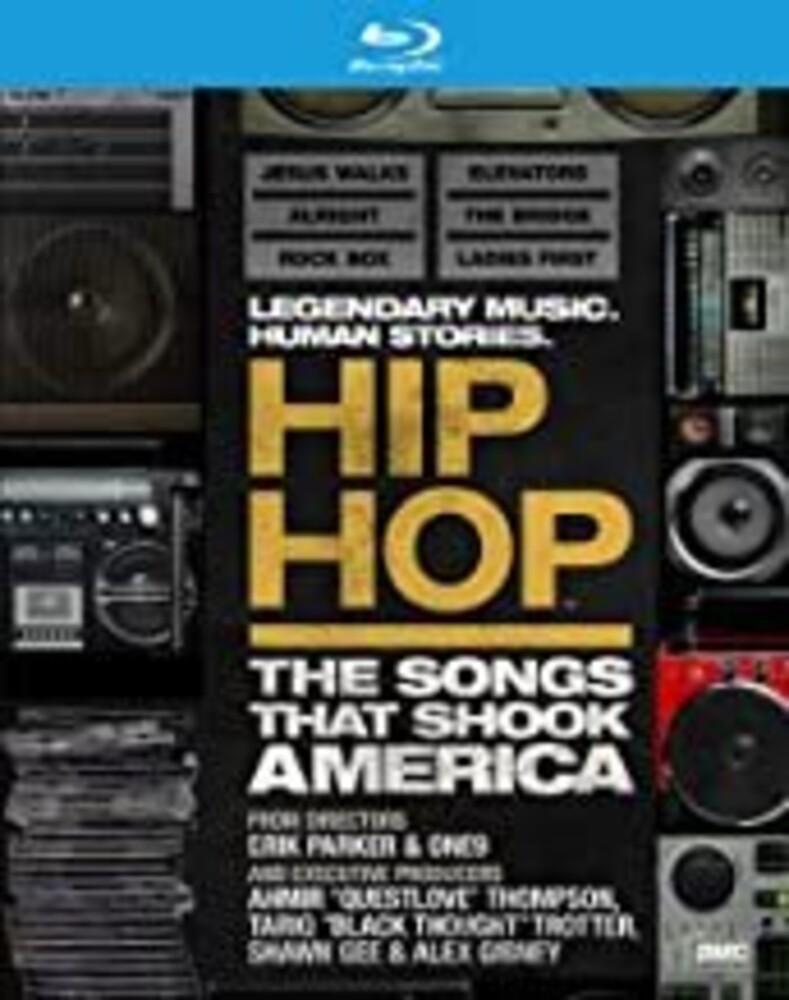 Hip Hop: The Songs That Shook America [Documentary] - Hip Hop: The Songs That Shook America