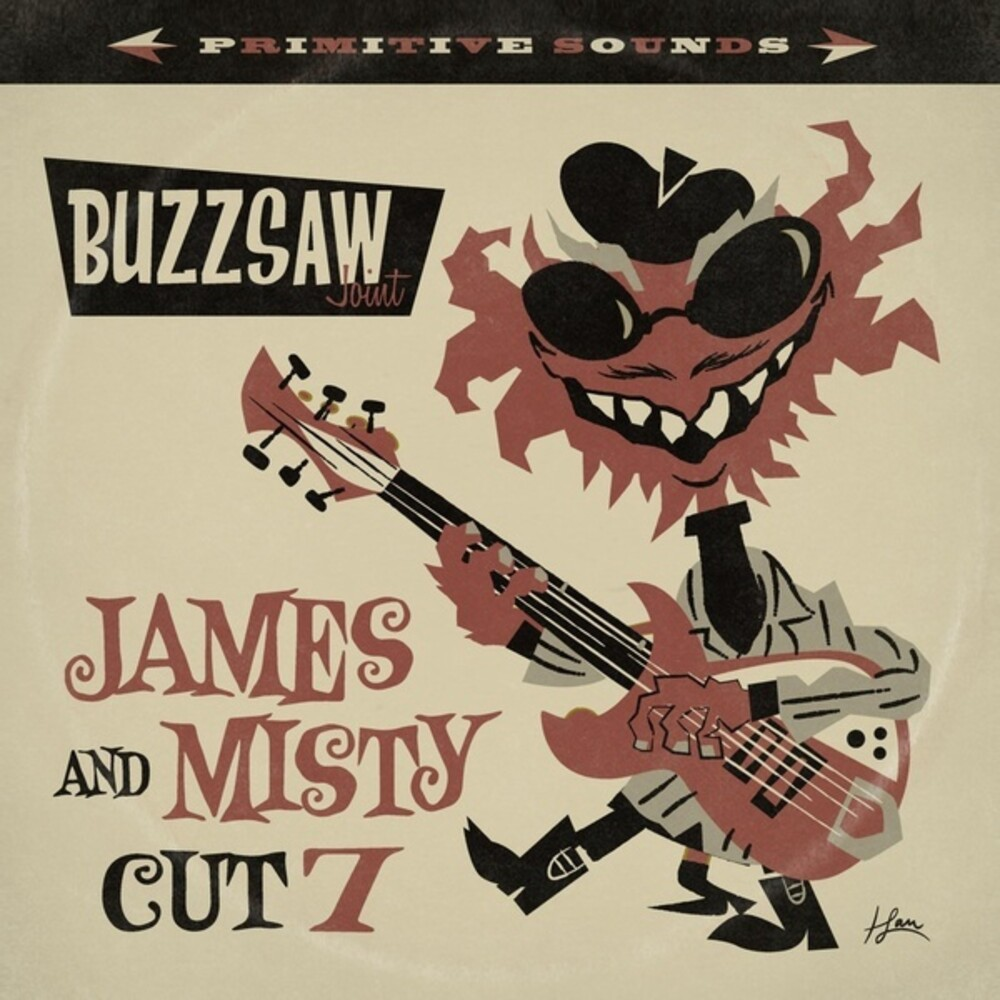 Buzzsaw Joint James & Misty - Cut 7 / Various - Buzzsaw Joint: James & Misty - Cut 7 / Various