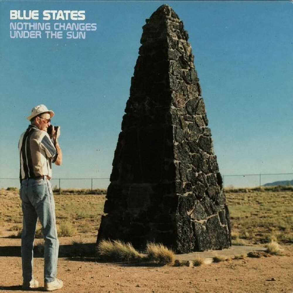 Blue States - Nothing Changes Under The Sun (Blue) [Colored Vinyl] [Limited Edition]