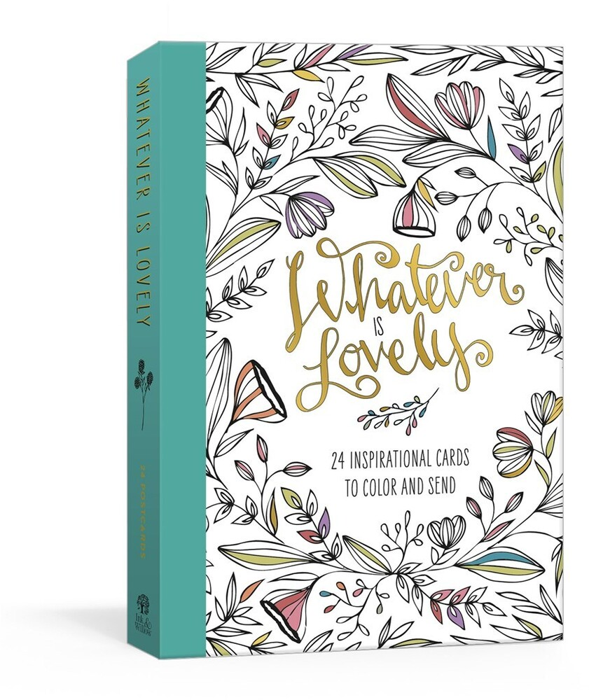 - Whatever Is Lovely Postcard Book: Twenty-Four Inspirational Cards toColor and Send: Postcards