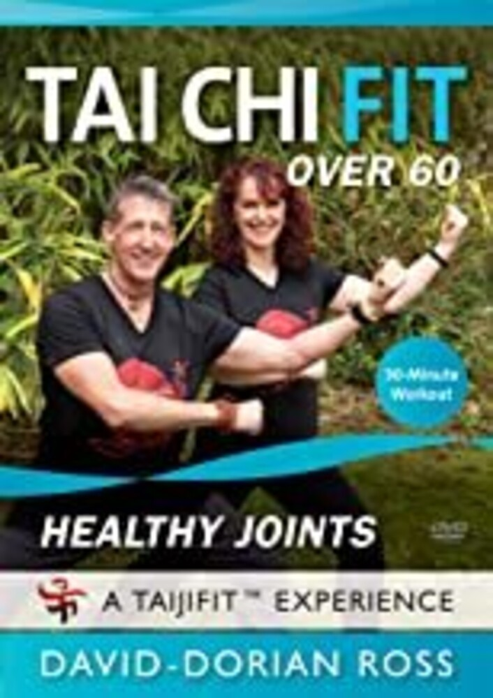Tai Chi Fit Over 60: Healthy Joints - Tai Chi Fit Over 60: Healthy Joints (Arthritis Pain-Relief)