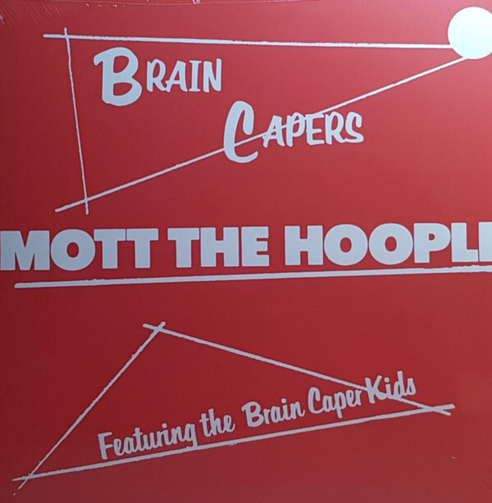 Mott The Hoople - Brain Capers (180-gram)