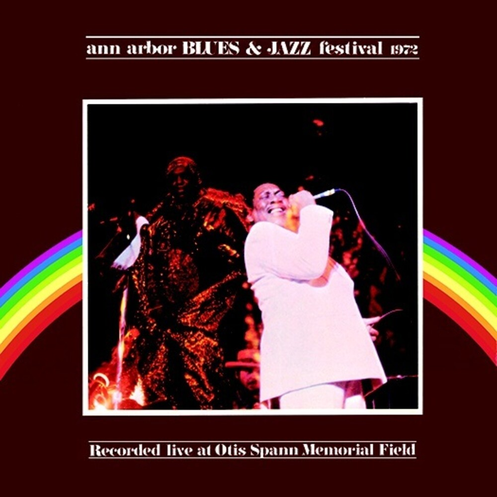 Ann Arbor Blues & Jazz Festival 1972 / Various - Ann Arbor Blues & Jazz Festival 1972 / Various