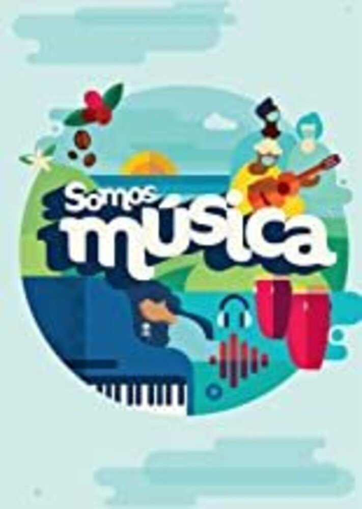 Somos Musica (We Are Music) / Various - Somos Musica (We Are Music)