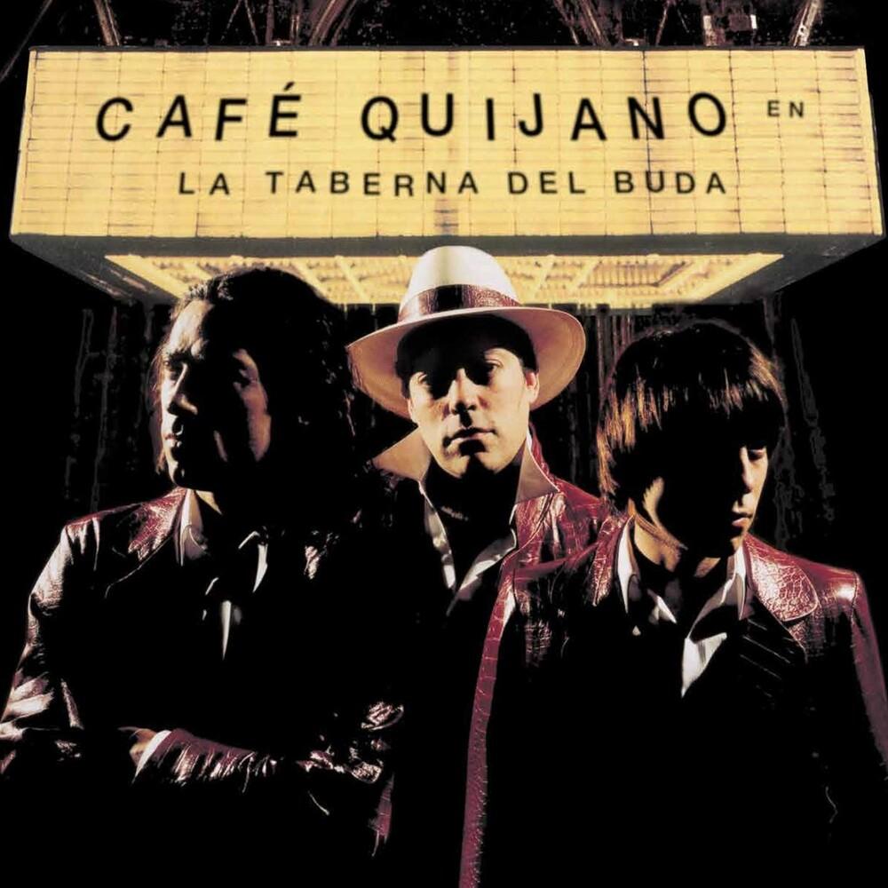 Cafe Quijano - La Taberna Del Buda