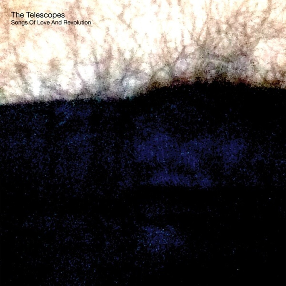 Telescopes - Song Of Love & Revolution