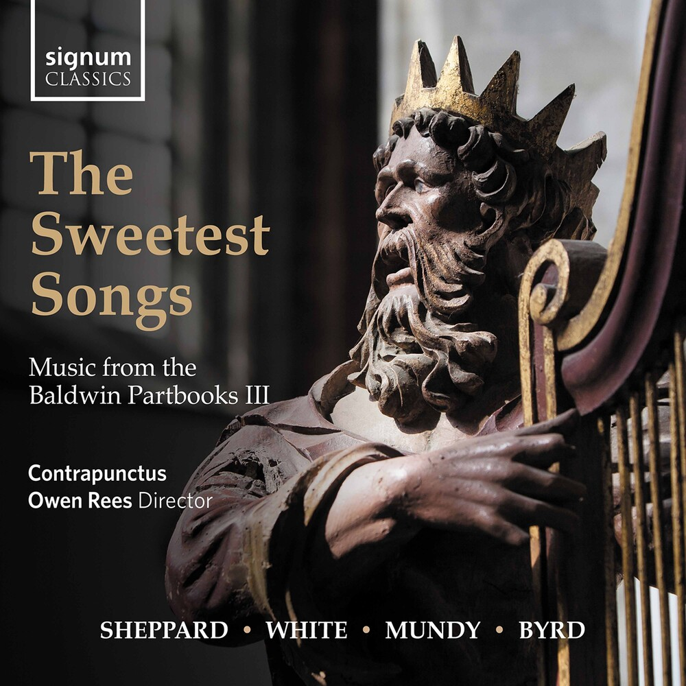Byrd / Contrapunctus / Rees - Sweetest Songs