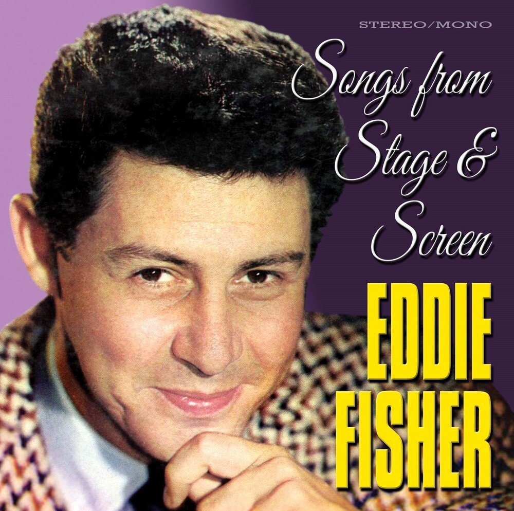 Eddie Fisher - Songs From Stage & Screen