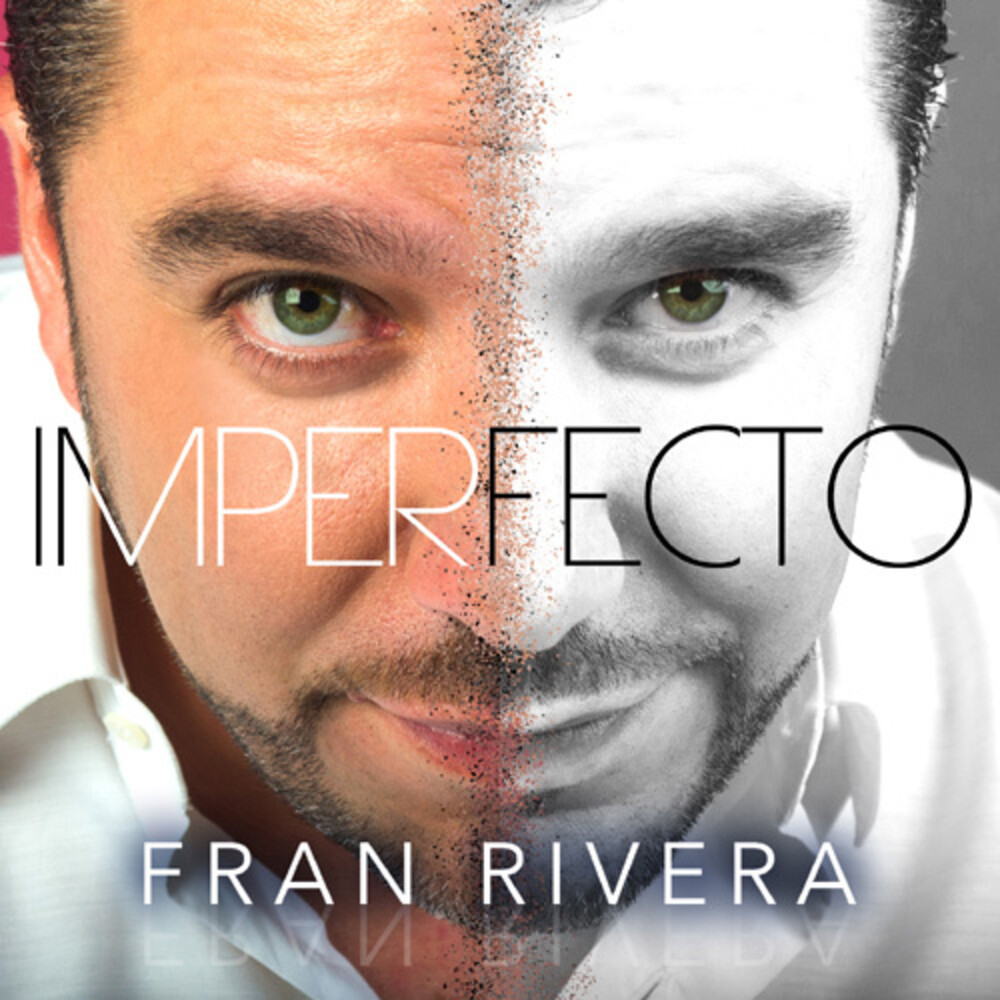 Fran Rivera - Imperfecto