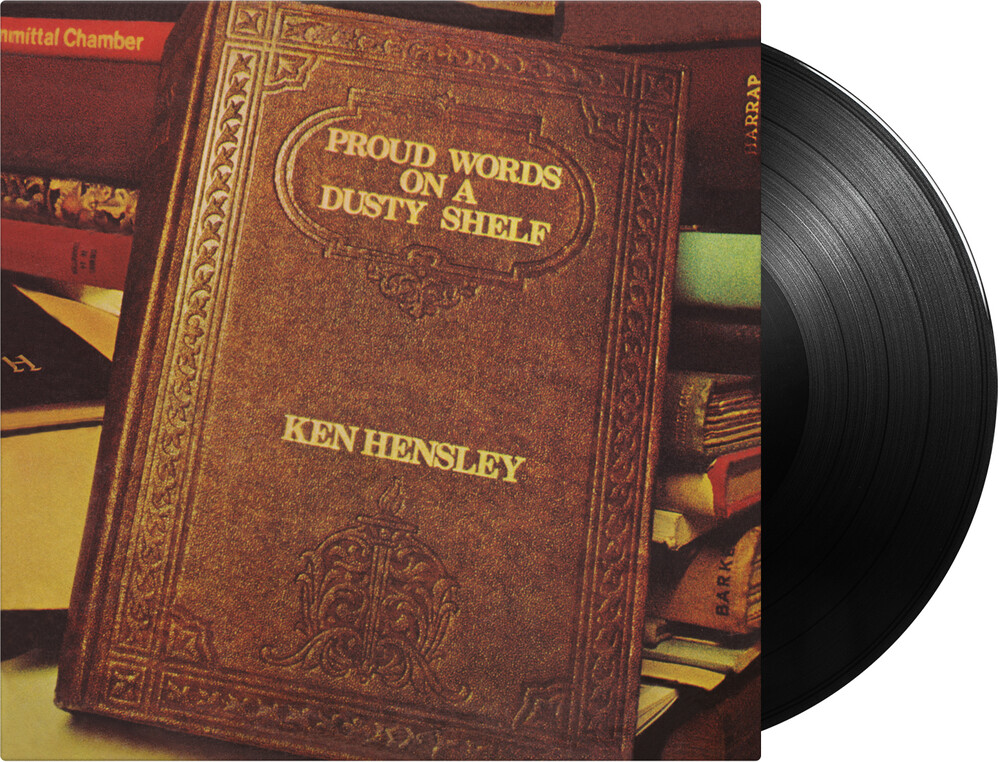 Ken Hensley - Proud Words On A Dusty Shelf [Gatefold 180-Gram Black Vinyl With BonusTracks]