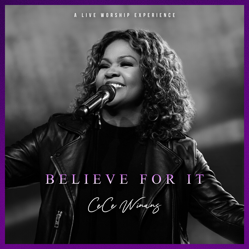 Cece Winans - Believe For It Live