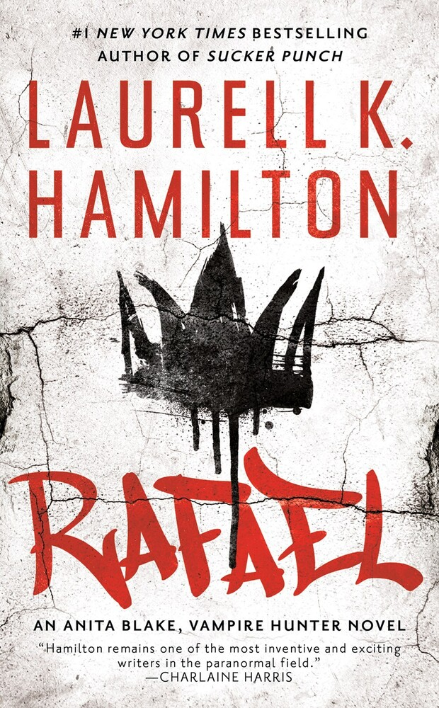 Hamilton, Laurell K - Rafael: An Anita Blake, Vampire Hunter Novel