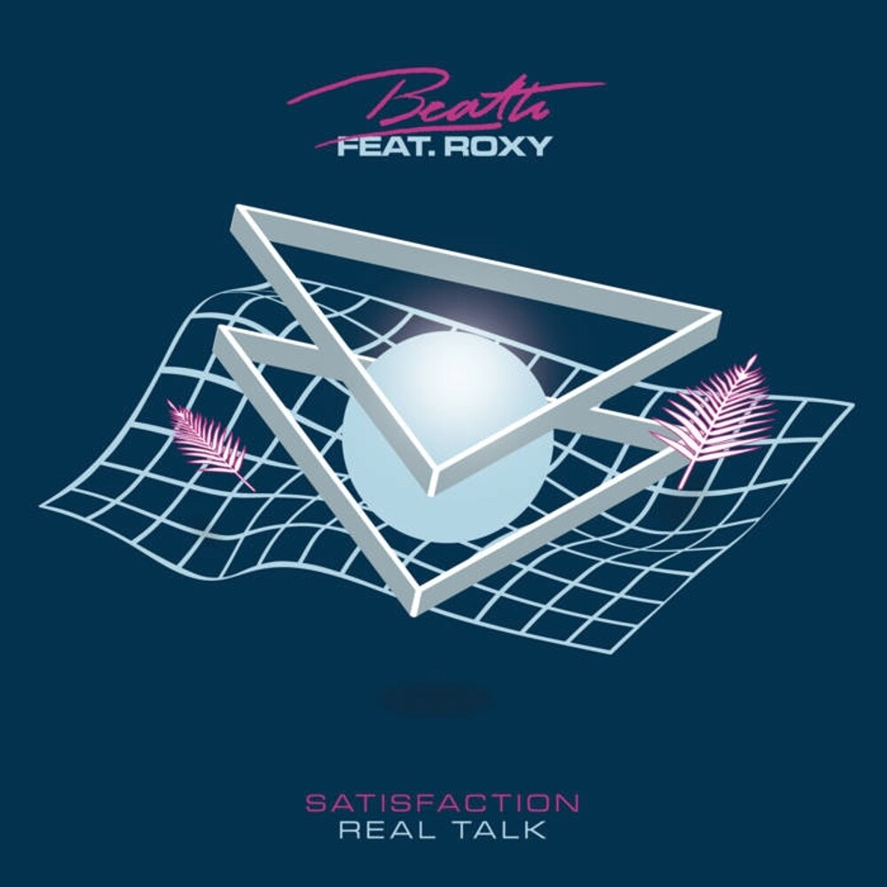 Beath / Roxy - Satisfaction / Real Talk