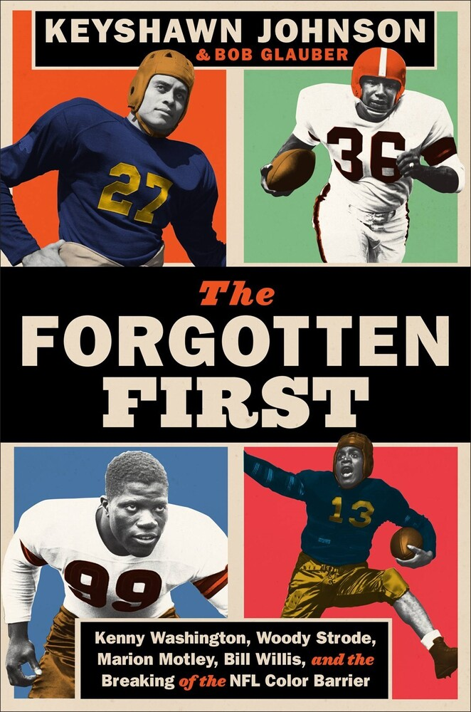 Keyshawn Johnson  / Glauber,Bob - Forgotten First (Hcvr)