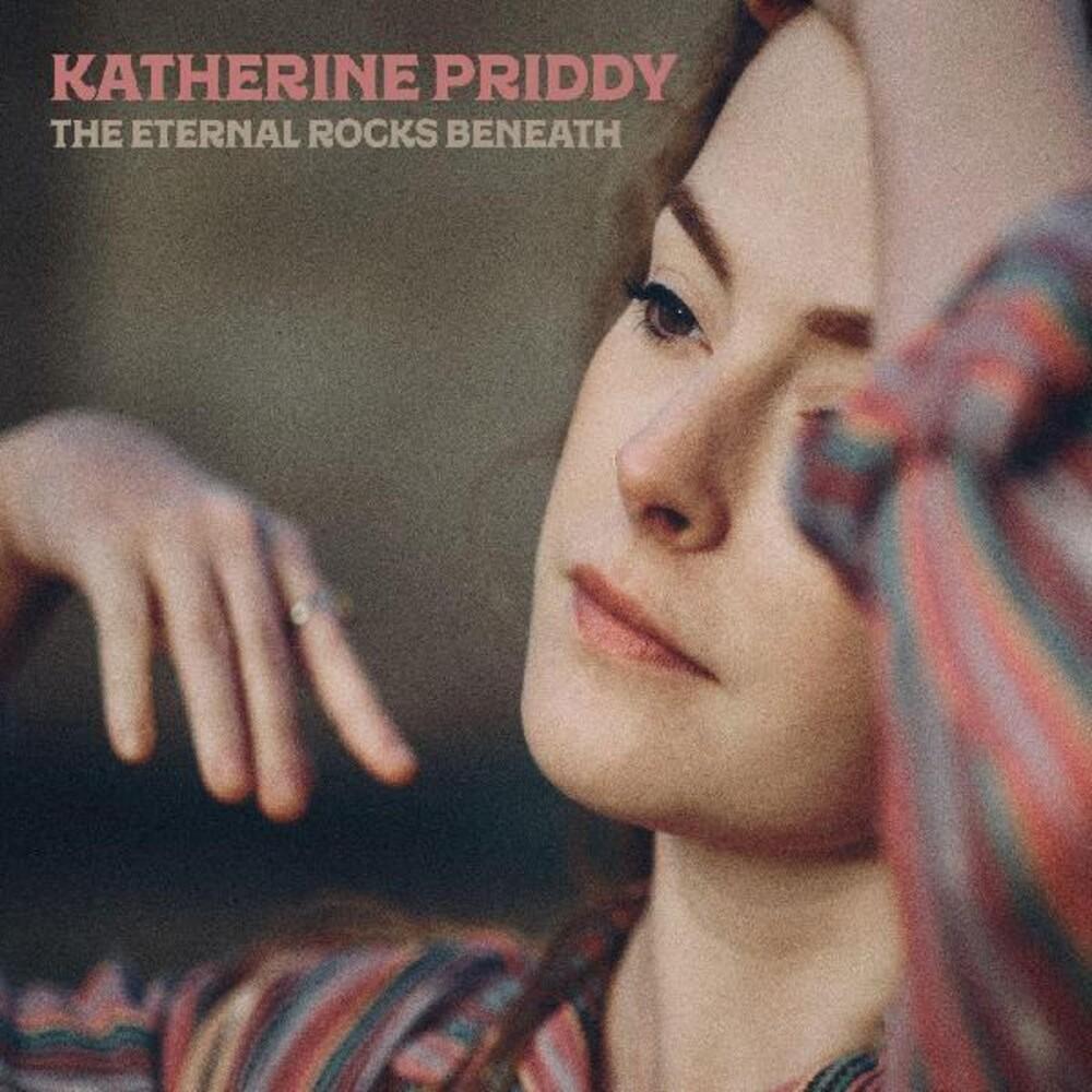 Katherine Priddy - Eternal Rocks Beneath