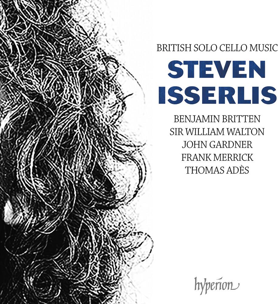 STEVEN ISSERLIS - British Solo Cello Music