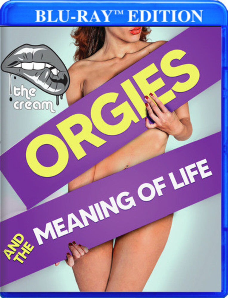 Orgies & the Meaning of Life - Orgies & The Meaning Of Life / (Mod)