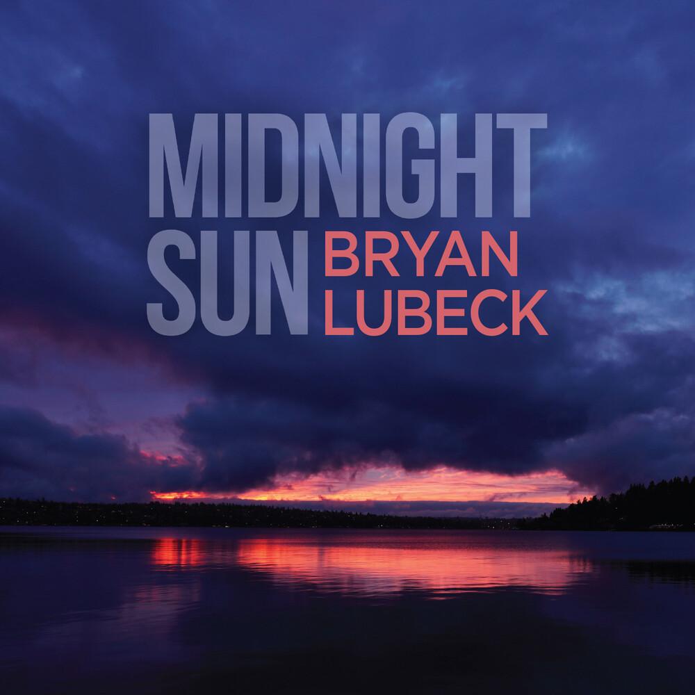 Bryan Lubeck - Midnight Sun