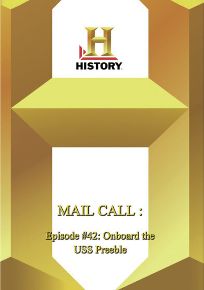 History - Mail Call Episode 42: Onboard Uss Preble - History - Mail Call Episode 42: Onboard Uss Preble