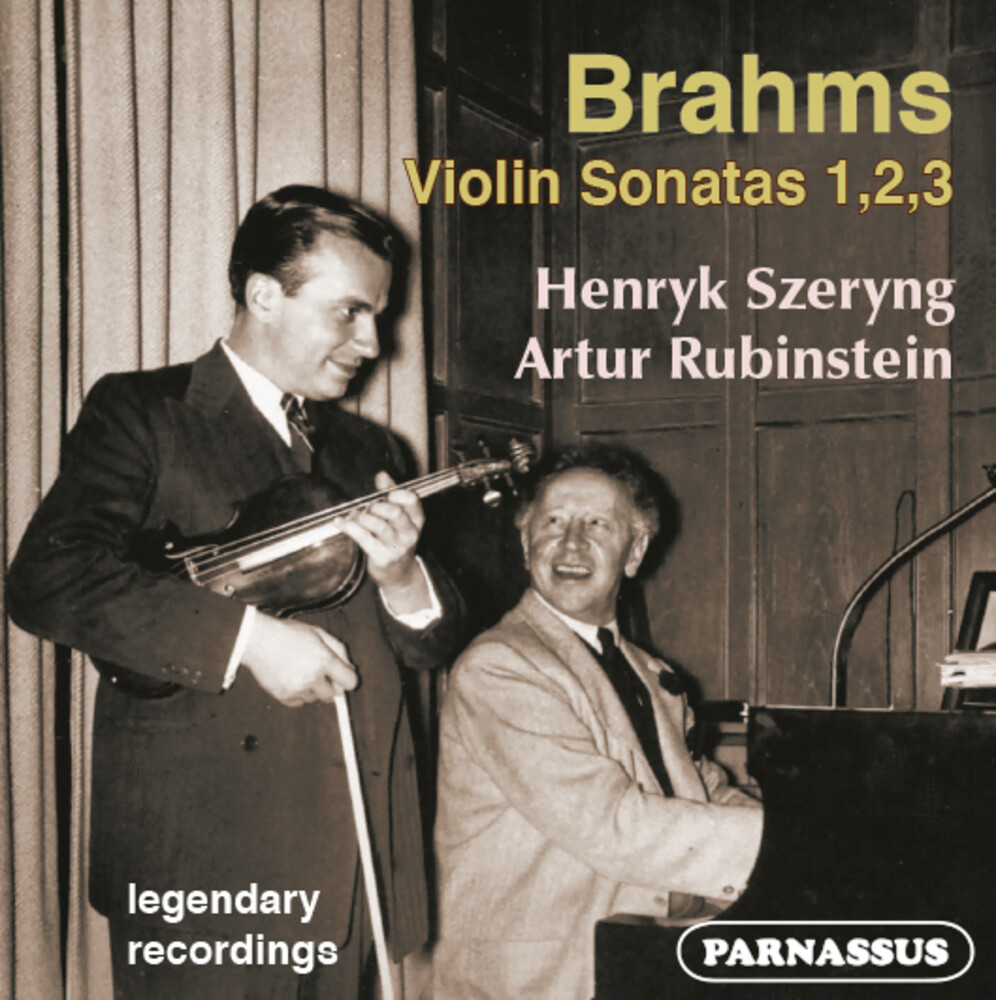 Henryk Szeryng  / Rubinstein,Artur - Brahms: The Three Violin Sonatas