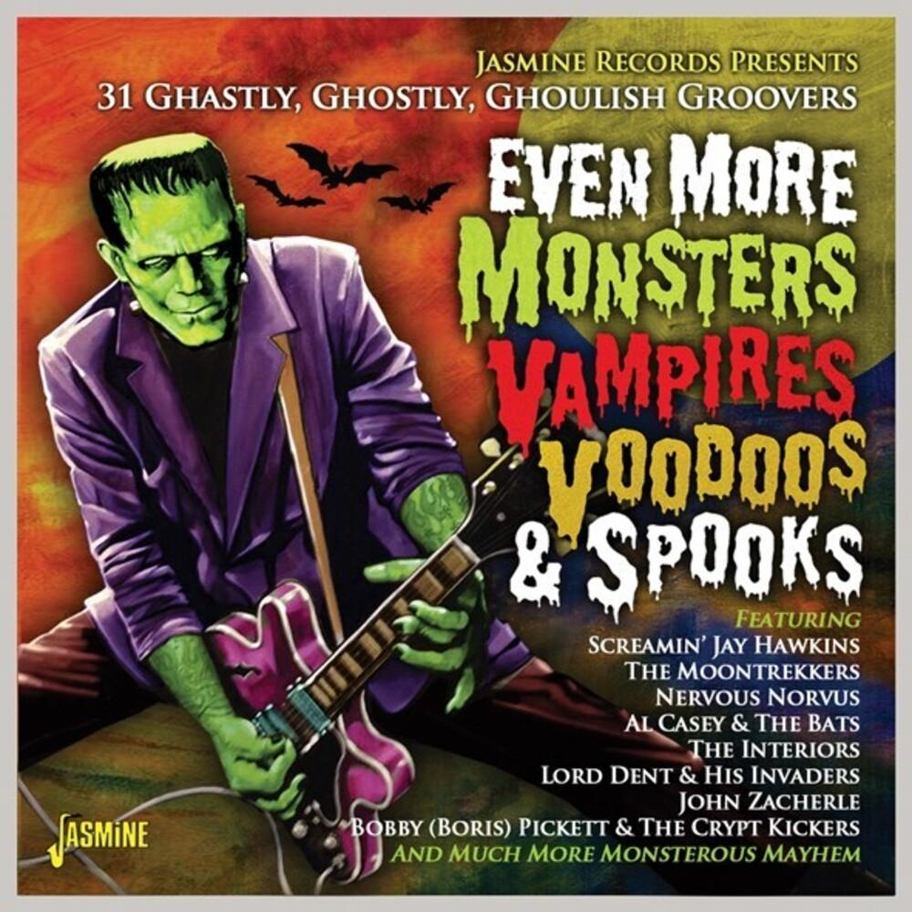 Various Artists - Even More Monsters, Vampires, Voodoos & Spooks - 31 Ghastly, Ghostly, Ghoulish Groovers / Various
