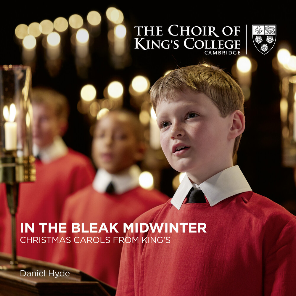 Choir Of King's College Cambridge / Daniel Hyde - In The Bleak Midwinter: Christmas Carols From